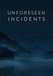 Unforeseen Incidents - Noch nicht lieferbar